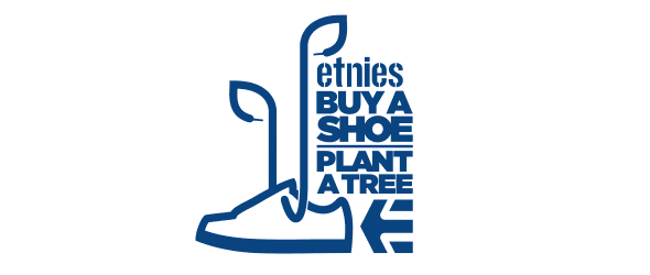 "etnies ""Buy a shoe, plant a tree"""