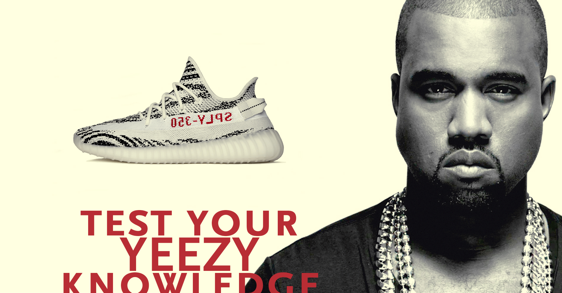 The Big Yeezy Quiz